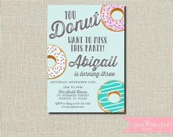 Donut Birthday Invitation, Donut Party Birthday Invitation, Donut Invitation, You Donut Want to Miss This, Digital Printable Invitation