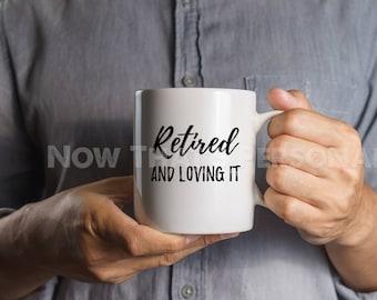 Retirement Mug, Retired Mug, Retirement gift, Retirement Gift Men, Retirement Gift Idea, Happy Retirement, Retirement gift ideas for men