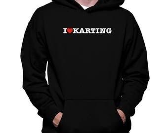 I Love Karting Hoodie