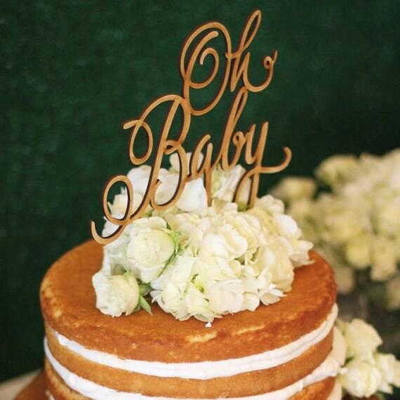 Baby Shower Cake Topper, Baby Shower Cake, Oh Baby Cake Topper, Baby Girl, Baby Boy, Rustic Cake Topper, Wooden Cake Topper