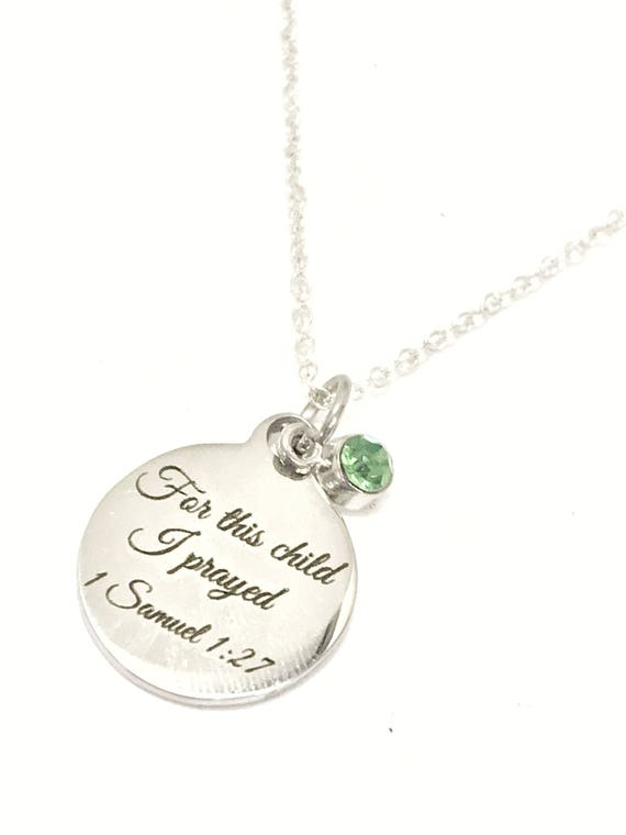 For This Child I Prayed Necklace, 1 Samuel 1:27 Necklace, New Mother Gift, New Mom Gift, New Mother Necklace, Mother's Birthstone Necklace