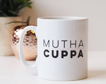 Mutha Cuppa Mug Gift for Mum- Mother Cuppa - Gift For Mum- Funny Mug for Mum - Funny Mug Gift - Mother's Day Gift - Gift for Mother