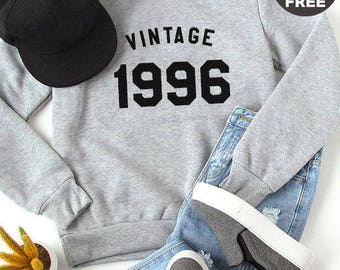 Vintage Sweatshirt 22nd birthday sweatshirt 1996 shirt birthday sweater pullover sweatshirt crewneck sweater graphic tshirt birthday funny