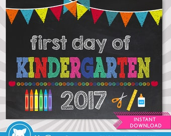 First Day of Kindergarten Sign - First Day of School Printable - First Day of School Sign - Photo Props - Chalkboard Sign - Instant Download