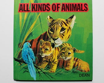 My Picture Book of All Kinds of Animals Dean Book 1973