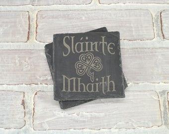 Irish Slate Coasters - Irish Gift - Slainte Mhaith - To Your Health - Irish Saying - Slate Coasters - Wedding Shower - Housewarming Gift