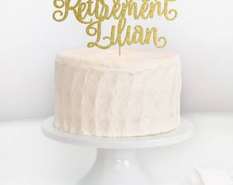 Custom Happy Retirement Topper, Personalized Retirement Cake Topper, Retirement Party Decor, Farewell Party Decor, Farewell Cake Topper