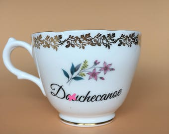 Do*checanoe | Ready To Buy Swear Teacup and Saucer | Funny Rude Insult Obscenity Profanity | Unique Gift Idea