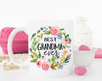 Best Grandma Ever Mug, Grandma Gift, Gift for Grandma, Mothers Day Gift, Best Grandma, Grandma Mug, New Grandma Gift, Grandma Coffee Mug