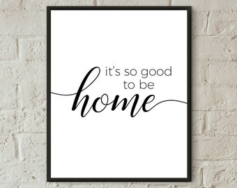home decor wall art family print digital download its' so good to be home inspirational quote printable home sweet home entryway art prints
