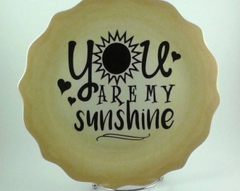 You Are My Sunshine Plate