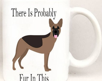 There is Probably Fur In This Mug