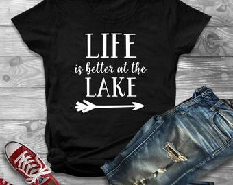 Life Is Better At The Lake Shirt, Lake Shirt, Lake Girl, Beach Shirt, Beach Tank, Beach Life, Cute Summer Shirt Women, Mom Life, Tshirt