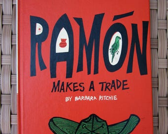 RAMON MAKES A TRADE Barbara Ritchie English & Spanish 1950s Picture Story Book