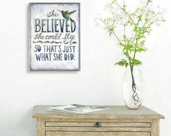 She Believed She Could Quote, Hummingbird Art Sign, Inspirational Gift for Her, Bird Art, Encouragement Quotes, Hummingbird Gifts