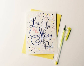 Love you to the stars and back letterpress greeting card
