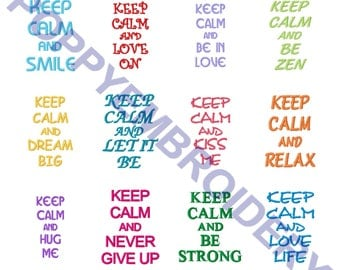 keep CALM text designs for embroidery machine /  texte  motifs pour broderie machine / INSTANT DOWNLOAD