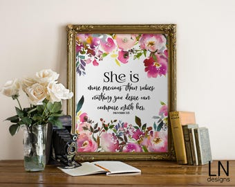 Instant 'She is more precious than rubies' Proverbs 3:15 Art Print 8x10 Printable File Typography Inspirational Art Nursery Art