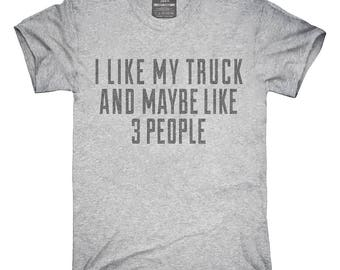 Funny Truck T-Shirt, Hoodie, Tank Top, Gifts