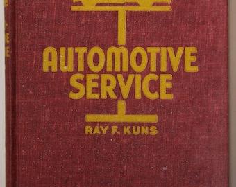 Automotive Service by Ray F Kuns, 1948, Vol 2