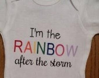 Rainbow baby onesie,I'm the Rainbow after storm, Rainbow baby