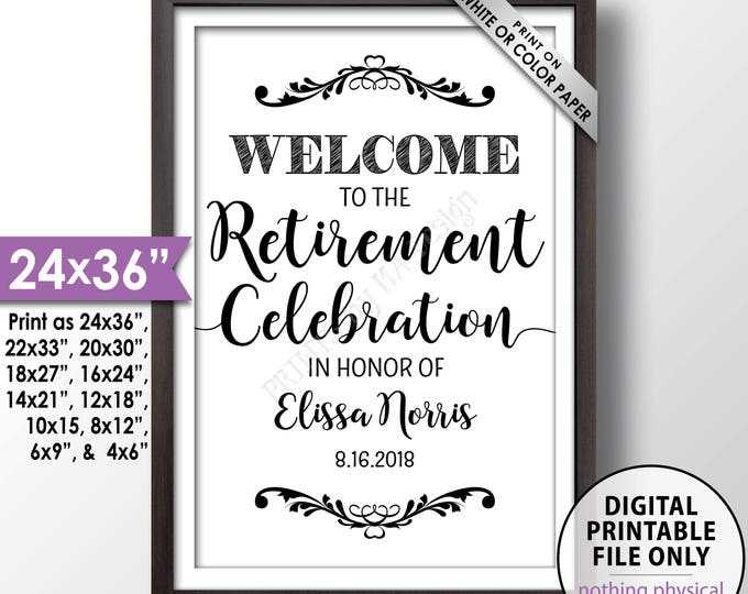 """Retirement Party Sign, Welcome to the Retirement Celebration Welcome Sign, Retirement Party Decorations, Retiree Sign, PRINTABLE 24x36"""" Sign"""