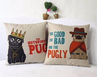 Set of 2 PUG Pillow Cases/Covers The Notorious PUG & The Good The Bad The PUGLY Cushion Cover Cotton/Linen
