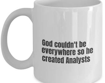 Analyst funny mug, Analyst funny mug, Analyst, gift idea