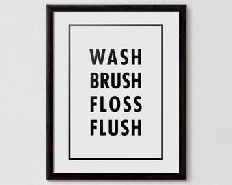 Wash Brush Floss Flush, Wash Brush Floss Flush sign, kids bathroom rules, Kids Bathroom, Bathroom Rules, Child Bathroom, Kids Toilet Rules