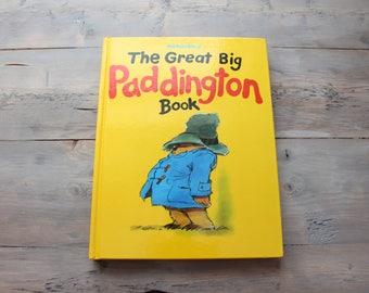 The Great Big Paddington Book - Paddington Bear - Michael Bond - 1988