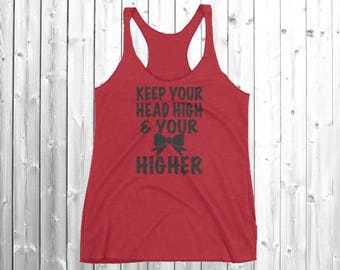 Keep Your Head High And Your Bow Higher Cheerleader Shirt, Cheer Tank top, Cheerleader, Cheerleading, Cheer clothes, clothing, tank top