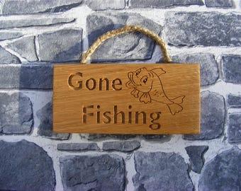 Fishing Plaque/Gone Fishing/Engraved Wooden Sign/Carved Oak Plaque