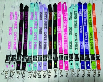 Lanyard Inspired By Pink -  36 Beautiful Colors To Choose From - 2 Different Text Styles