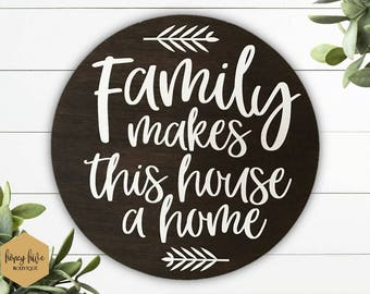 "Family makes this house a home, round bamboo sign, 11"" circular sign, wall hanging, home decor, wall home decor, housewarming gift, new home"