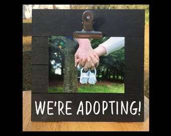 We're Adopting! - New Baby Announcement clip frame. We're expecting twins/triplets/baby surprise gift - Adoption
