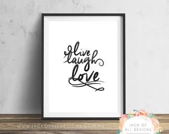 Live Laugh Love - Wall Art Print