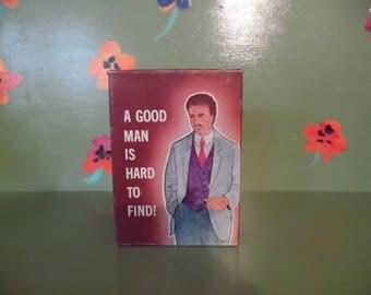 1982 Funny Naughty Bachelorette Gag Gift Good Man is Hard to Find Penis Box Anniversary Mancave Shelf Decor Mid Century Modern Retro Vintage