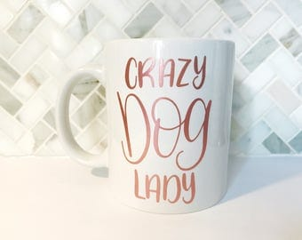 Crazy Dog Lady Coffee Mug - Coffee Mug, Crazy Dog Lady Mug