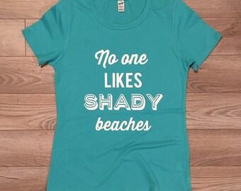 SHADY BEACHES womens shirt