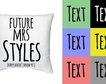 Future mrs Styles - hand made decorative pillow case - Harry Styles