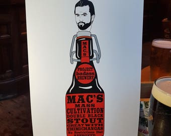 It's Always Sunny In Philadelphia.  Mac's Mass Cultivation Double Black Stout.  A4 & A3 Prints.  It's Always Sunny In Philadelphia.