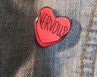 Handmade Nervous Sweetheart Pin