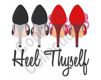 Heel Thyself - Machine Embroidery Design, High Heel - Machine Embroidery Design, Shoe - Machine Embroidery Design