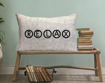 "relax pillow, relax gift,housewarming gift, farmhouse pillow, new home gift,Personalized Pillows,- ""relax"",custom pillow,housewarming decor"
