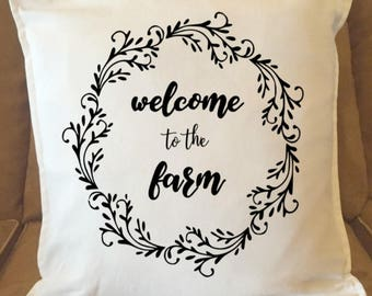 Welcome to the Farm Wreath Pillow Cover/Housewarming Gift