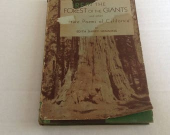 In the Forest of the Giants and Nature Poe,s of California. Circa 1941 Edition