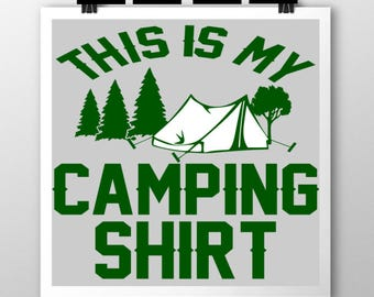 This is my camping shirt svg