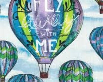 """Hot Air Balloon, Fly away with Me, 43-44"""" wide, 100% cotton,"""
