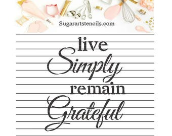 Live simply remain Grateful cookie stencil ST00124
