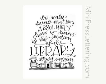 """Instant Download - Albert Einstein Quote - """"The only thing you absolutely have to know is the location of the library."""